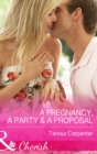 A Pregnancy, a Party & a Proposal - eBook