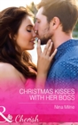 Christmas Kisses With Her Boss (Mills & Boon Cherish) - eBook