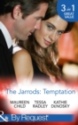 The Jarrods: Temptation: Claiming Her Billion-Dollar Birthright / Falling For His Proper Mistress / Expecting the Rancher's Heir (Mills & Boon By Request) - eBook