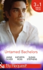 Untamed Bachelors: When He Was Bad... / Interview with a Playboy / The Shameless Life of Ruiz Acosta (Mills & Boon By Request) - eBook