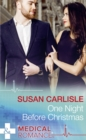 One Night Before Christmas (Mills & Boon Medical) - eBook