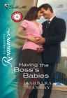 Having the Boss's Babies (Mills & Boon Silhouette) - eBook