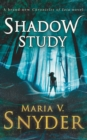 Shadow Study (The Chronicles of Ixia, Book 7) - eBook