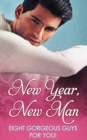 New Year, New Man (Mills & Boon e-Book Collections) - eBook