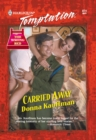 Carried Away (Mills & Boon Temptation) - eBook