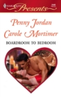 Boardroom To Bedroom: His Darling Valentine / The Boss's Marriage Arrangement (Mills & Boon Cherish) - eBook