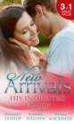 New Arrivals: His Inherited Family: Billionaire Baby Dilemma / His Ring, Her Baby / Cowgirl Makes Three (Mills & Boon M&B) - eBook