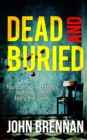 Dead and Buried - eBook