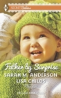 Father by Surprise: A Man of Distinction / His Baby Surprise (Mills & Boon M&B) - eBook