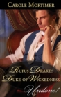 Rufus Drake: Duke of Wickedness (Mills & Boon Historical Undone) (Dangerous Dukes, Book 4) - eBook