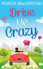 Drive Me Crazy - eBook