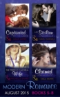 Modern Romance August Books 5-8: His Sicilian Cinderella (Playboys of Sicily, Book 2) / Captivated by the Greek / The Perfect Cazorla Wife / Claimed for His Duty (Greek Tycoons Tamed, Book 1) - eBook
