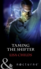 Taming The Shifter - eBook