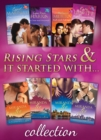Rising Stars & It Started With... Collections (Mills & Boon e-Book Collections) - eBook