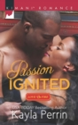 Passion Ignited - eBook