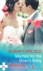 Married For The Boss's Baby - eBook