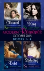Modern Romance October 2015 Books 1-4: Claimed for Makarov's Baby / An Heir Fit for a King / The Wedding Night Debt / Seducing His Enemy's Daughter - eBook