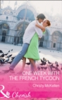 One Week With The French Tycoon (Mills & Boon Cherish) - eBook