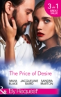 The Price Of Desire: The Price of Success / The Cost of Her Innocence / Not For Sale (Mills & Boon By Request) - eBook