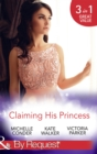Claiming His Princess: Duty at What Cost? / A Throne for the Taking / Princess in the Iron Mask (Mills & Boon By Request) - eBook