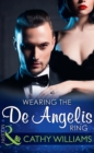 Wearing The De Angelis Ring (Mills & Boon Modern) (The Italian Titans, Book 1) - eBook