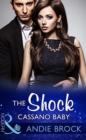 The Shock Cassano Baby (Mills & Boon Modern) (One Night With Consequences, Book 19) - eBook