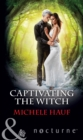 Captivating The Witch - eBook