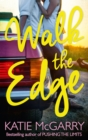 Walk The Edge (Thunder Road, Book 2) - eBook