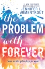 The Problem With Forever - eBook