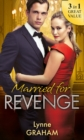 Married For Revenge: Roccanti's Marriage Revenge / A Deal at the Altar / A Vow of Obligation (Mills & Boon M&B) - eBook