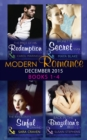 Modern Romance December 2015 Books 1-4: The Price of His Redemption / Back in the Brazilian's Bed / The Innocent's Sinful Craving / Brunetti's Secret Son - eBook