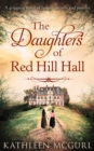 The Daughters Of Red Hill Hall - eBook
