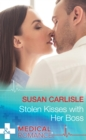 Stolen Kisses With Her Boss (Mills & Boon Medical) - eBook