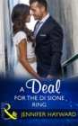 A Deal For The Di Sione Ring (Mills & Boon Modern) (The Billionaire's Legacy, Book 7) - eBook