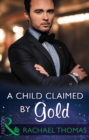 A Child Claimed By Gold - eBook
