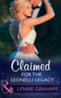 Claimed For The Leonelli Legacy (Mills & Boon Modern) (Wedlocked!, Book 88) - eBook
