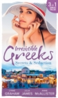 Irresistible Greeks: Secrets and Seduction: The Secrets She Carried / Painted the Other Woman / Breaking the Greek's Rules (Mills & Boon M&B) - eBook