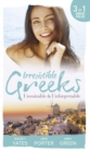 Irresistible Greeks: Unsuitable and Unforgettable: At His Majesty's Request / The Fallen Greek Bride / Forgiven but not Forgotten? (Mills & Boon M&B) - eBook