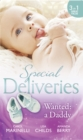 Special Deliveries: Wanted: A Daddy - eBook