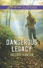 Dangerous Legacy (Mills & Boon Love Inspired Suspense) - eBook