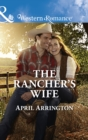 The Rancher's Wife - eBook