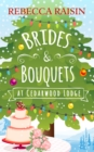 Brides and Bouquets At Cedarwood Lodge - eBook