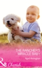 The Rancher's Miracle Baby - eBook