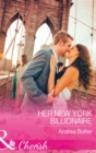 Her New York Billionaire (Mills & Boon Cherish) - eBook