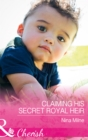 Claiming His Secret Royal Heir (Mills & Boon Cherish) - eBook