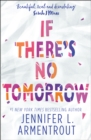 If There's No Tomorrow - eBook