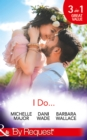 I Do...: Her Accidental Engagement / A Bride's Tangled Vows (Mill Town Millionaires, Book 1) / The Unexpected Honeymoon (Mills & Boon By Request) - eBook