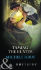 Taming The Hunter (Mills & Boon Nocturne) - eBook