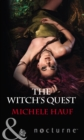 The Witch's Quest (Mills & Boon Nocturne) (The Decadent Dames, Book 2) - eBook