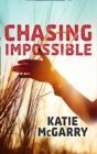 Chasing Impossible (Pushing the Limits) - eBook